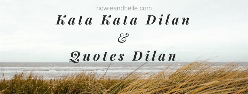Kata Kata Dilan & Quotes Dilan